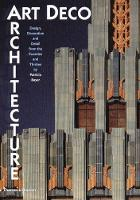 Art Deco Architecture: Design, Decoration and Detail from 20s and (Paperback)