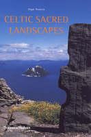 Celtic Sacred Landscapes (Paperback)
