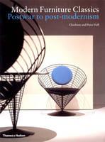 Modern Furniture Classics: Postwar to Post-Modernism (Paperback)