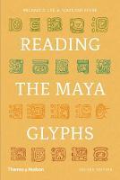 Reading the Maya Glyphs (Paperback)