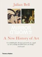 Mirror of the World: A New History of Art (Paperback)