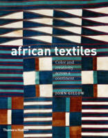 African Textiles: Colour and Creativity Across a Continent (Paperback)