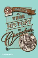 The True History of Chocolate (Paperback)