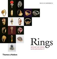Rings: Jewelry of Power, Love and Loyalty (Paperback)