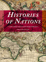 Histories of Nations: How Their Identities Were Forged (Paperback)