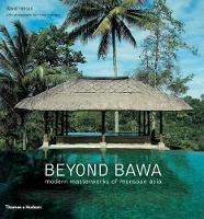 Beyond Bawa: Modern Masterworks of Monsoon Asia (Paperback)