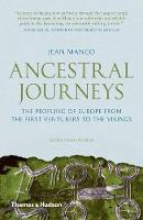 Ancestral Journeys: The Peopling of Europe from the First Venturers to the Vikings (Paperback)