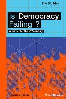 Is Democracy Failing?