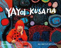Yayoi Kusama: All About My Love (Paperback)