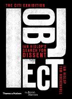 I object: Ian Hislop's search for dissent (Hardback)