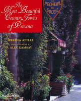The Most Beautiful Country Towns of Provence - The Most Beautiful . . . (Hardback)