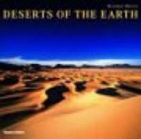 Deserts of the Earth: Extraordinary Images of Extreme Environments (Hardback)