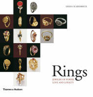 Rings: Jewelry of Power, Love and Loyalty (Hardback)
