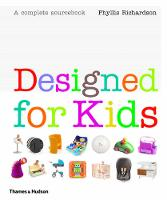Designed for Kids: A Complete Sourcebook of Stylish Products for the Modern Family (Hardback)