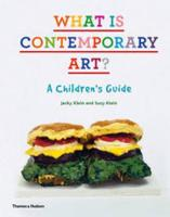 What is Contemporary Art?: A Children's Guide (Hardback)
