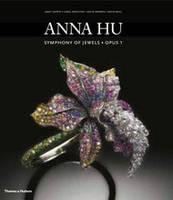 Anna Hu: Symphony of Jewels * Opus 1 (Hardback)