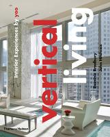 Vertical Living: Interior Experiences by yoo (Hardback)