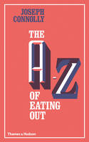 The A-Z of Eating Out (Hardback)