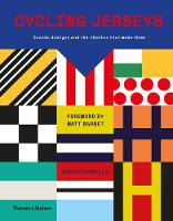 Cycling Jerseys: Iconic designs and the stories that made them (Hardback)