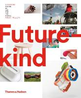 Futurekind: Design by and for the People (Hardback)