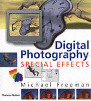 Digital Photography: Special Effects (Hardback)