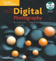 The Complete Guide to Digital Photography (Hardback)