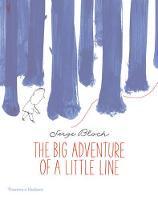 The Big Adventure of a Little Line (Hardback)