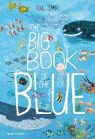 The Big Book of the Blue - The Big Book series (Hardback)