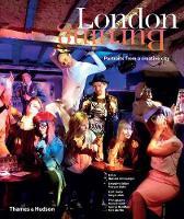 London Burning: Portraits from a Creative City (Hardback)