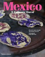 Mexico: A Culinary Quest (Hardback)