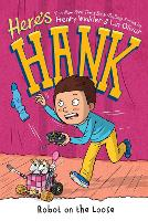 Here's Hank: Robot on the Loose #11 (Paperback)