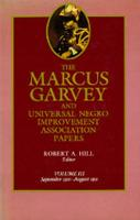 The Marcus Garvey and Universal Negro Improvement Association Papers, Vol. III: September 1920-August 1921 - The Marcus Garvey and Universal Negro Improvement Association Papers 3 (Hardback)
