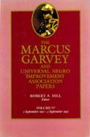 The The Marcus Garvey and Universal Negro Improvement Association Papers: The Marcus Garvey and Universal Negro Improvement Association Papers, Vol. IV September 1921-September 1922 v. 4 - The Marcus Garvey and Universal Negro Improvement Association Papers 4 (Hardback)