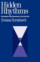Hidden Rhythms: Schedules and Calendars in Social Life (Paperback)