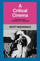 A Critical Cinema 1: Interviews with Independent Filmmakers (Paperback)