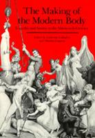 The Making of the Modern Body: Sexuality and Society in the Nineteenth Century - Representations Books 1 (Paperback)