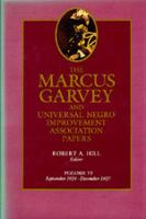 The The Marcus Garvey and Universal Negro Improvement Association Papers: The Marcus Garvey and Universal Negro Improvement Association Papers, Vol. VI September 1924-December 1927 v. 6 - The Marcus Garvey and Universal Negro Improvement Association Papers 6 (Hardback)