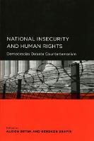 National Insecurity and Human Rights: Democracies Debate Counterterrorism - Global, Area, and International Archive (Paperback)