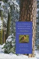 California Forests and Woodlands: A Natural History - California Natural History Guides 58 (Paperback)