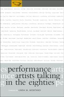 Performance Artists Talking in the Eighties (Paperback)