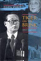 Tiger on the Brink: Jiang Zemin and China's New Elite (Hardback)