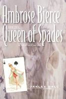 Ambrose Bierce and the Queen of Spades: A Mystery Novel (Hardback)