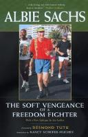 The Soft Vengeance of a Freedom Fighter (Paperback)