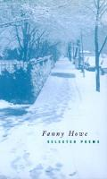 Selected Poems of Fanny Howe - New California Poetry 3 (Paperback)