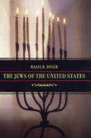 The Jews of the United States 1654 to 2000 - Jewish Communities in the Modern World 4 (Hardback)