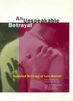 An Unspeakable Betrayal: Selected Writings of Luis Bunuel (Paperback)