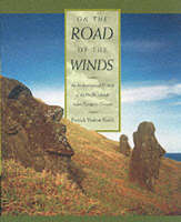 On the Road of the Winds: An Archaeological History of the Pacific Islands before European Contact (Paperback)