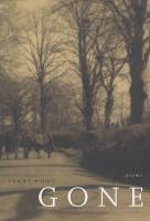 Gone: Poems - New California Poetry 7 (Paperback)