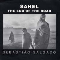 Sahel: The End of the Road - Series in Contemporary Photography 3 (Hardback)