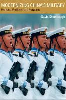 Modernizing China's Military: Progress, Problems, and Prospects (Paperback)